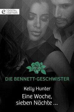 Eine Woche, sieben Nächte ... (eBook, ePUB) - Hunter, Kelly