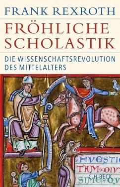 Fröhliche Scholastik - Rexroth, Frank