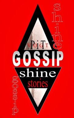 Gossip Shine