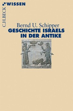 Geschichte Israels in der Antike - Schipper, Bernd U.