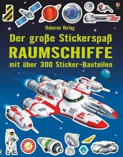Der große Stickerspaß: Raumschiffe - Tudhope, Simon