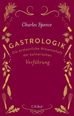 Gastrologik - Spence, Charles