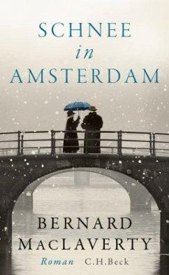 Schnee in Amsterdam - MacLaverty, Bernard