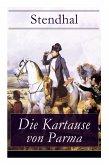 Die Kartause von Parma: Napoleons letzte Schlacht bei Waterloo: Italienische Geschichte (Historischer Roman)