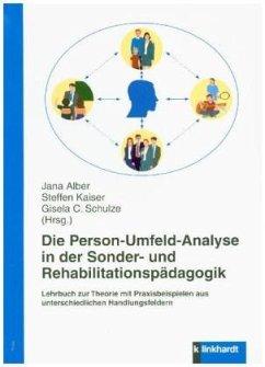 Die Person-Umfeld-Analyse in der Sonder- und Re...