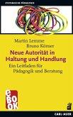 Neue Autorität in Haltung und Handlung (eBook, ePUB)