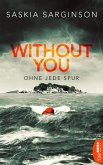 Without You - Ohne jede Spur (eBook, ePUB)