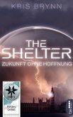 The Shelter - Zukunft ohne Hoffnung (eBook, ePUB)
