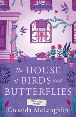 Twilight Song (The House of Birds and Butterfli...