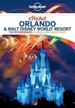 Lonely Planet Pocket Orlando & Walt Disney World(R) Resort (eBook, ePUB) - Armstrong, Kate