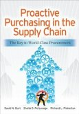Proactive Purchasing in the Supply Chain: The Key to World-Class Procurement (eBook, ePUB)