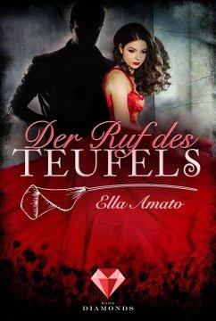 Der Ruf des Teufels (eBook, ePUB) - Amato, Ella