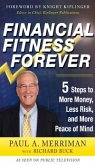 Financial Fitness Forever: 5 Steps to More Money, Less Risk, and More Peace of Mind (eBook, ePUB)