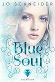 Blue Soul (Die Blue-Reihe 3) (eBook, ePUB)