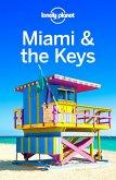 Lonely Planet Miami & the Keys (eBook, ePUB)