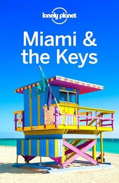Lonely Planet Miami & the Keys (eBook, ePUB) - Louis, Regis St