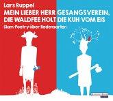 Mein lieber Herr Gesangsverein, die Waldfee holt die Kuh vom Eis, 2 Audio-CDs (Mängelexemplar)