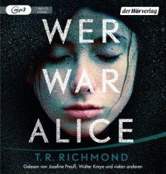 Wer war Alice, 1 MP3-CD (Mängelexemplar) - Richmond, T. R.