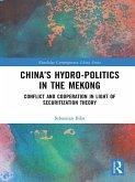 China's Hydro-politics in the Mekong (eBook, ePUB)