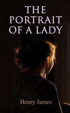 The Portrait of a Lady (eBook, ePUB) - James, Henry