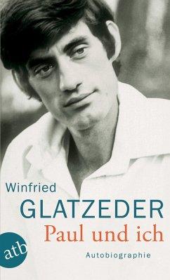 Paul und ich - Glatzeder, Winfried