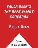 Paula Deen's The Deen Family Cookbook (eBook, ePUB)