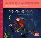 Die schönsten Familienkonzerte - Die kleine Hexe, 1 Audio-CD