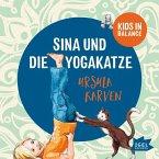 Kids in Balance. Sina und die Yogakatze, 1 Audio-CD