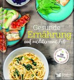 Gesunde Ernährung auf mediterrane Art