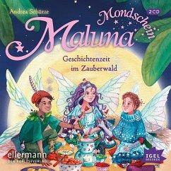 Geschichtenzeit im Zauberwald / Maluna Mondschein Bd.12 (2 Audio-CDs) - Schütze, Andrea