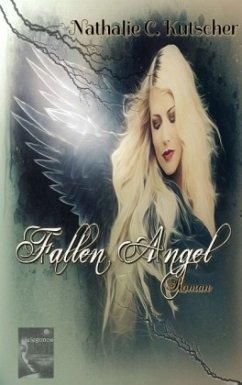 Fallen Angel - Kutscher, Nathalie C.