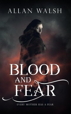 Blood and Fear (The Blood Rage Series, #1)