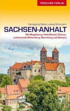 Reiseführer Sachsen-Anhalt - Oette, Heinzgeorg; Schumann, Ludwig