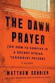 The Dawn Prayer (eBook, ePUB)