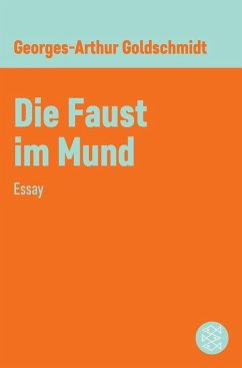 Die Faust im Mund (eBook, ePUB) - Goldschmidt, Georges-Arthur