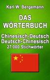Das Wörterbuch Chinesisch-Deutsch / Deutsch-Chinesisch (eBook, ePUB)