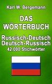 Das Wörterbuch Russisch-Deutsch / Deutsch-Russisch (eBook, ePUB)