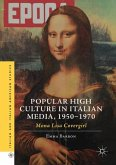 Popular High Culture in Italian Media, 1950-1970