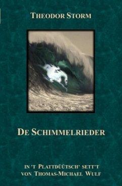 De Schimmelrieder - Wulf, Thomas-Michael