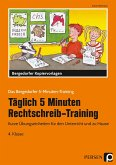 Täglich 5 Minuten Rechtschreib-Training 4. Klasse