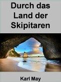 Durch das Land der Skipitaren - 398 -Seiten (eBook, ePUB)