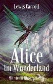 Lewis Carroll: Alice im Wunderland. Mit vielen Illustrationen (eBook, ePUB)