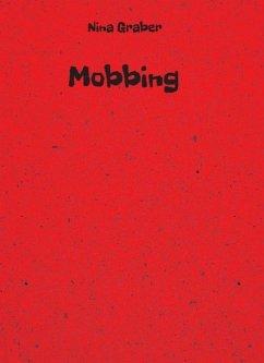 Mobbing (eBook, ePUB) - Graber, Nina