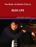 The Music of Antonio Ciacca - Rush Life