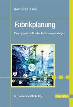 Fabrikplanung (eBook, PDF) - Grundig, Claus-Gerold