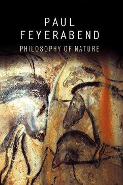 Philosophy of Nature (eBook, PDF) - Feyerabend, Paul K.