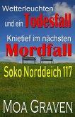 Soko Norddeich 117 - Die schrägste Ermittlertruppe in Ostfriesland (eBook, ePUB)