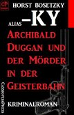 Archibald Duggan und der Mörder in der Geisterbahn (eBook, ePUB)