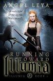 Running Toward Illumia (eBook, ePUB)