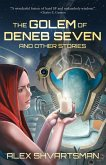 The Golem of Deneb Seven and Other Stories (eBook, ePUB)